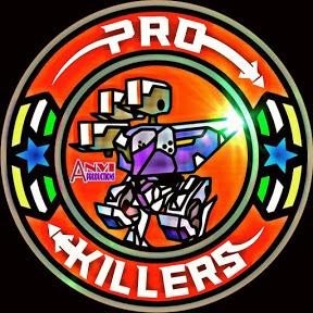 PRO KILLERS