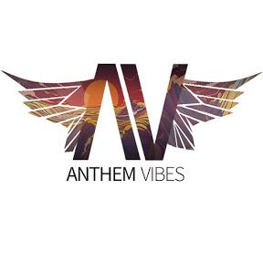 Anthem Vibes