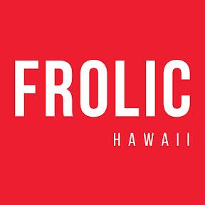 Frolic Hawaii