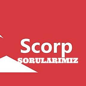 Scorp Sorularımız