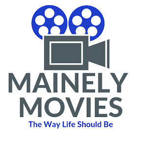Mainely Movies