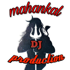 MAHANKAL DJ PRODUCTION