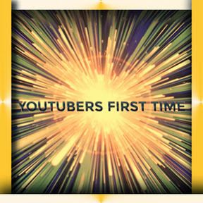 Youtubers First Videos | Youtubers First Time! ™