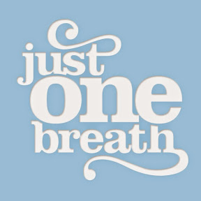 Just One Breath