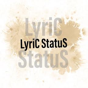 LyriC StatuS ssN
