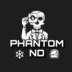 PHANTOM ND