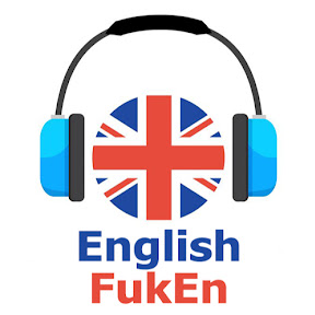 Learn English - FukEn
