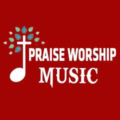 Praise Worship Music