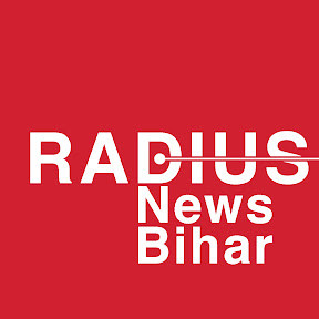 Radius News Bihar