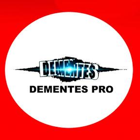 DEMENTES