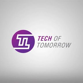Tech of Tomorrow