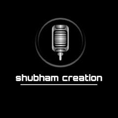 shubham creation