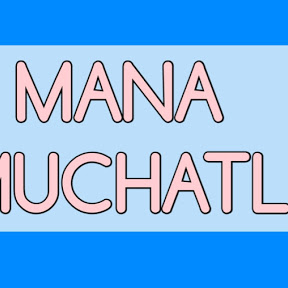 Mana Muchatlu