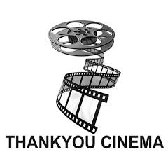 THANKYOU CINEMA