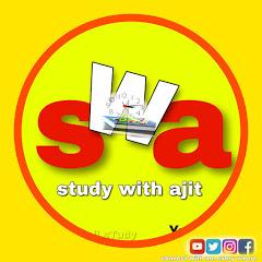 Study with ajit