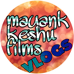 mayankkeshufilms vlogs