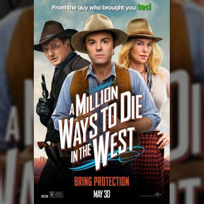 A Million Ways to Die in the West - Topic