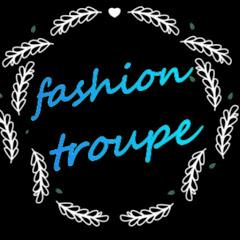 Fashion Troupe