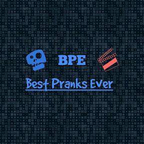 BPE - Best Pranks Ever