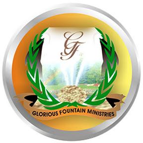 The Glorious Fountain Ministries