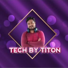 TECH BY TITON
