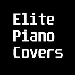 Elite Piano Covers