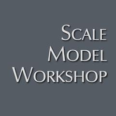 Scale Model Workshop