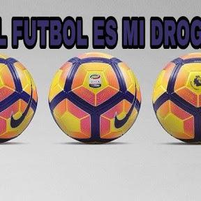 El futbol es mi droga
