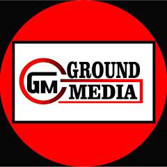 GROUND MEDIA