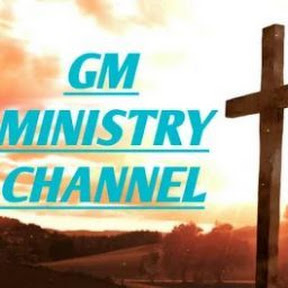 GM Ministry Channel