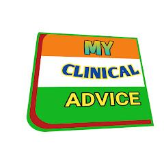 MY CLINICAL ADVICE