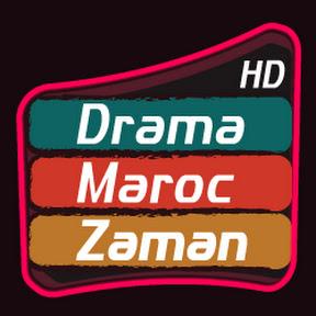 Drama Maroc Zaman - دراما ماروك زمان