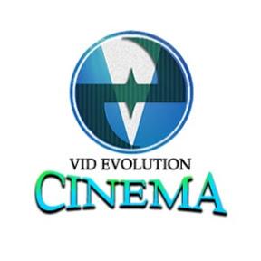 Vid Evolution Cinema