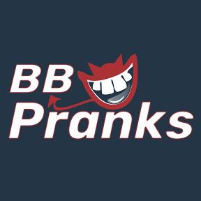 BB Pranks