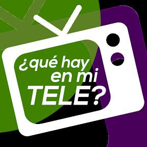 ¿Qué hay en mi Tele?