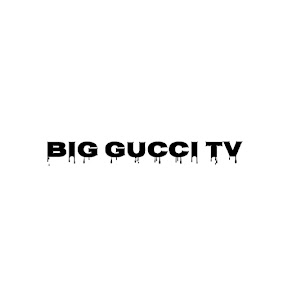 Big Gucci TV