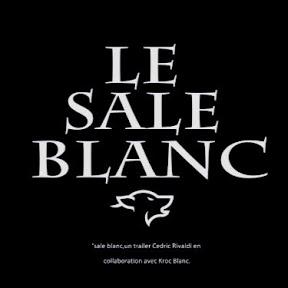 Le Sale Blanc