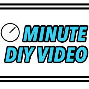MINUTE DIY VIDEOS