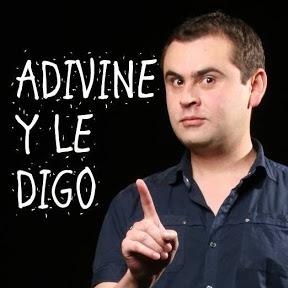 ADIVINE Y LE DIGO