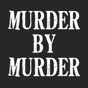 Murder By Murder
