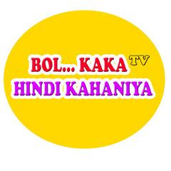 BOL KAKA HINDI KAHANIYA TV