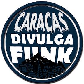 CARACAS DIVULGA FUNK