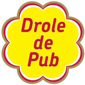 DROLE DE PUB