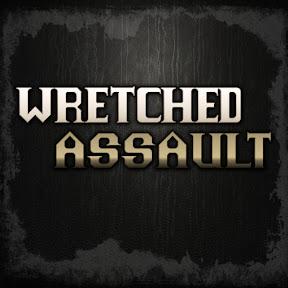 Wretched Assault