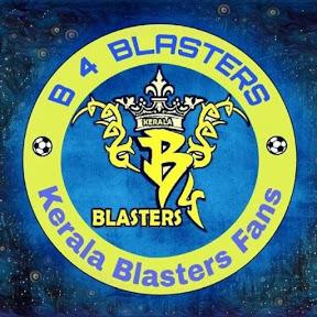 B 4 BLASTERS