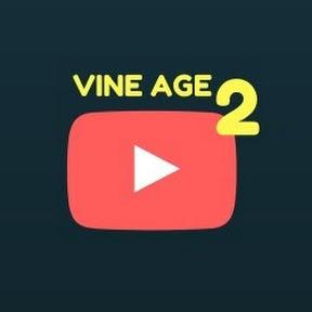 Vine Age 2