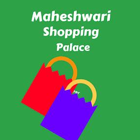 Maheshwari Shopping Palace