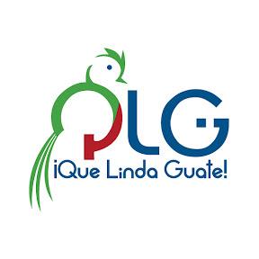 Que Linda Guate