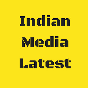 Indian Media Latest
