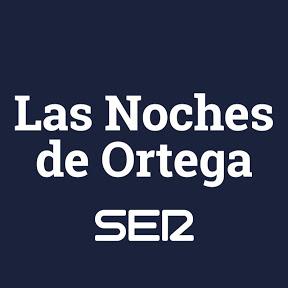 Las Noches de Ortega